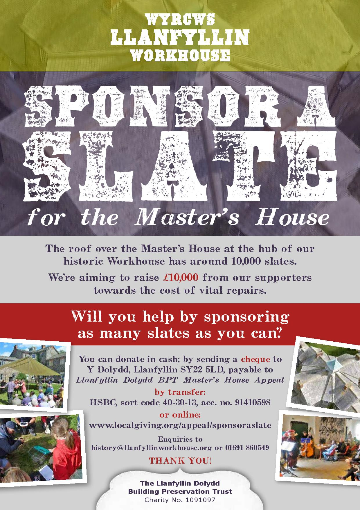 Sponsor a slate for the Master's House roof appeal | Llanfyllin